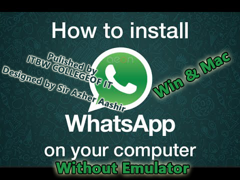 How-to-Install-Whatsapp-on-PC-Without-Any-Emulator-2016-Step-by-Step-Video-Toturial-1